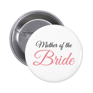 Mother of Bride Script Pink 6 Cm Round Badge