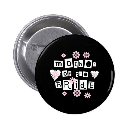 Mother of Bride White on Black 6 Cm Round Badge
