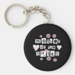 Mother of Bride White on Black Basic Round Button Key Ring