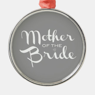 Mother of Bride White on Grey Christmas Ornament