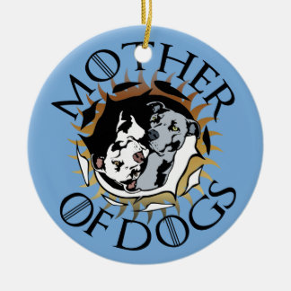 Mother Of Dogs Ceramic Ornament