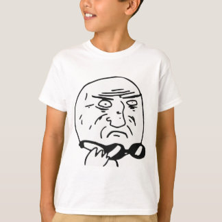 Mother of God Rage Face Comic Meme T-Shirt