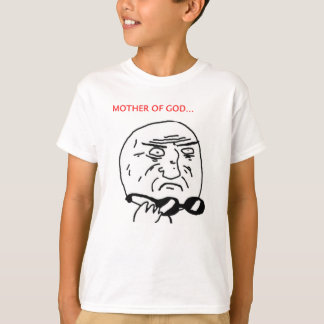 Mother of God Tees