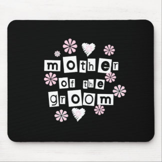 Mother of Groom White on Black Mouse Pad