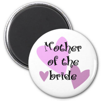 Mother of the Bride 6 Cm Round Magnet