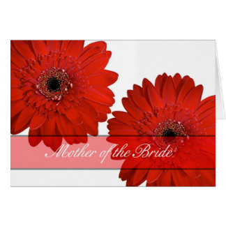 Mother of the bride Congratulations card red flowe