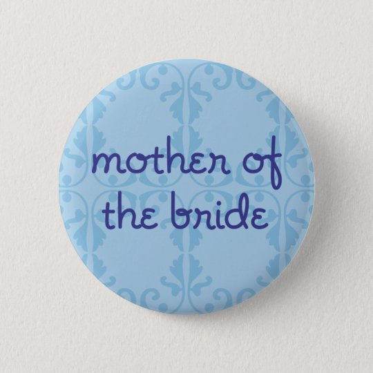 Mother of the Bride (Design 3) 6 Cm Round Badge
