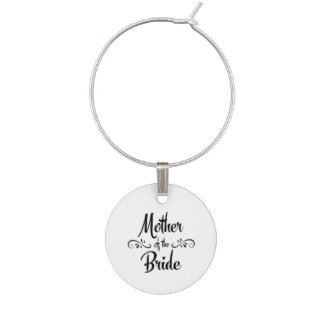 Mother of the Bride - Funny Rehearsal Dinner Wine Charm