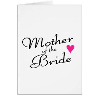 Mother Of The Bride Greeting Card