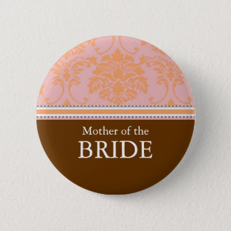 Mother of the Bride / Groom damask Button