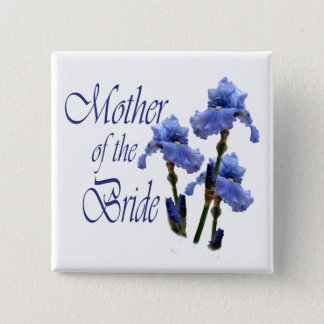 Mother of the Bride/ Iris 15 Cm Square Badge