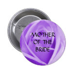 Mother of the BRIDE - lavender rose button