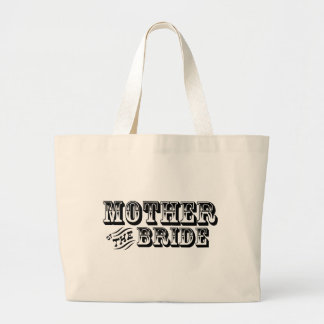 Mother of the Bride - Old West Jumbo Tote Bag