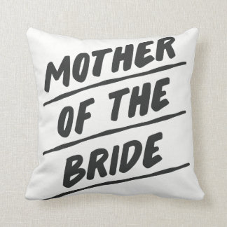 "Mother of the Bride Pillow - 16"" square"
