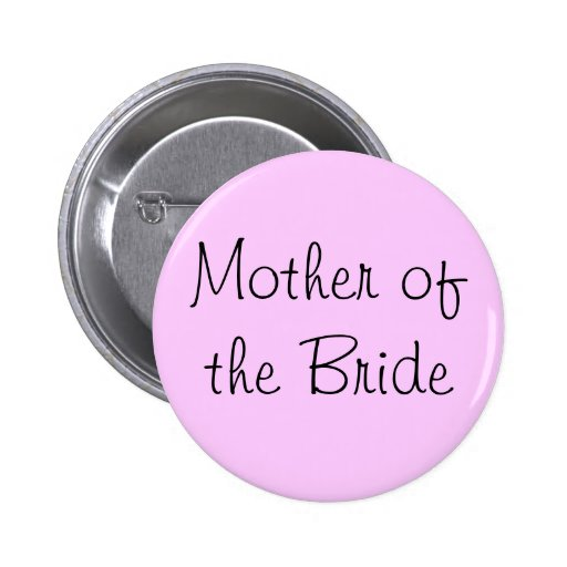 Mother of the Bride Pin