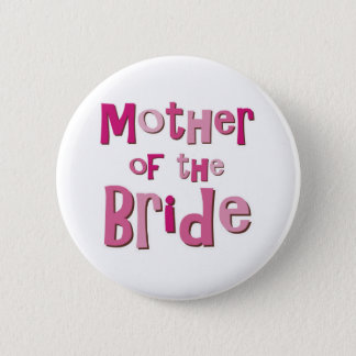 Mother of the Bride Pink Brown 6 Cm Round Badge