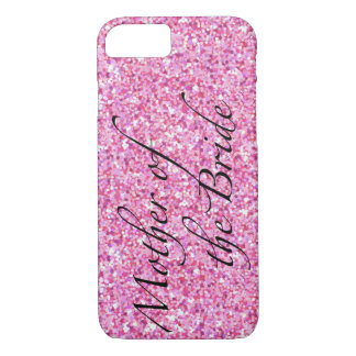 Mother of the Bride Pink Glitter Phone Case