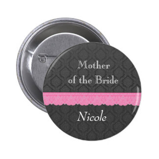 Mother of the Bride Pink Lace Gray Damask Y32 6 Cm Round Badge