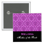 Mother of the Bride Purple  Damask Custom Name Button