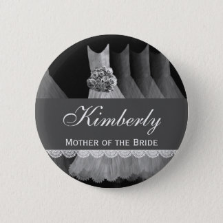 MOTHER OF THE BRIDE Silver Gowns V1D 6 Cm Round Badge