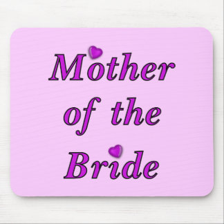 Mother of the Bride Simply Love Mousepad