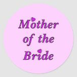 Mother of the Bride Simply Love Round Sticker