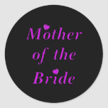 Mother of the Bride Simply Love Round Stickers