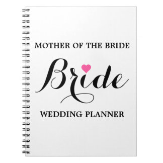 Mother of the Bride Wedding Planner Notebook P W