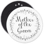 Mother of the Groom Bridal party name tag 6 Cm Round Badge