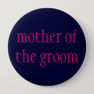 """mother of the groom"" button"