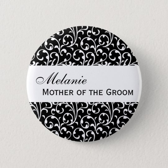 MOTHER OF THE GROOM Button Black and White Damask