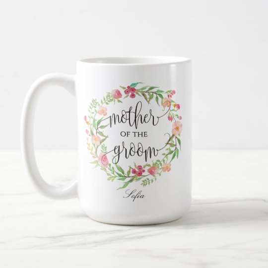 Mother of the Groom, Calligraphy, Floral Wreath-6 Coffee