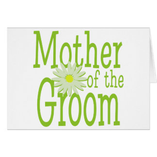 Mother of the Groom/ Daisy Greeting Card