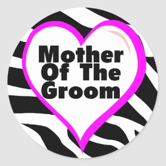 Mother Of The Groom (Heart Zebra Stripes) Round Stickers