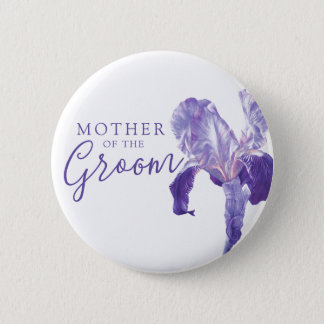 Mother of the groom iris purple wedding 6 cm round badge