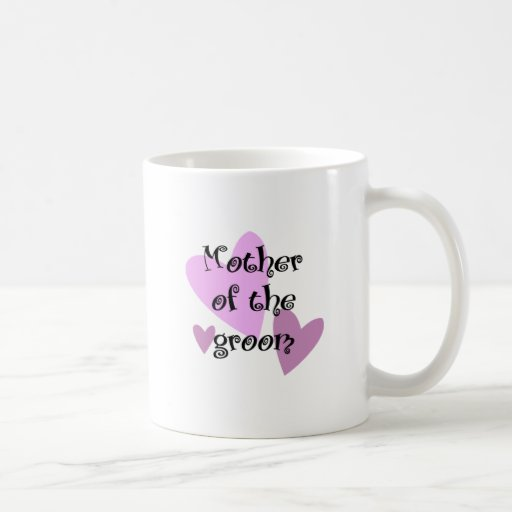 Mother of the Groom Coffee Mugs