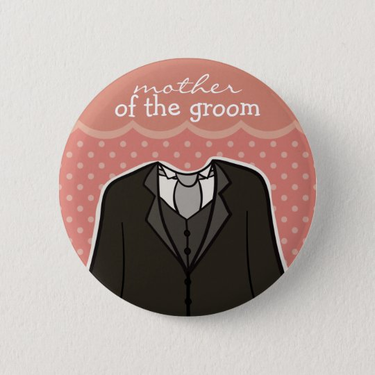 Mother of the Groom // PINK 6 Cm Round Badge