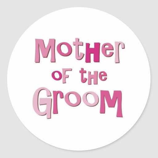 Mother of the Groom Pink Brown Sticker