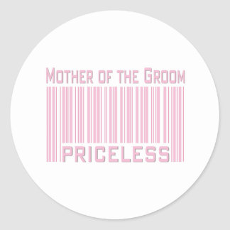 Mother of the Groom Priceless Classic Round Sticker