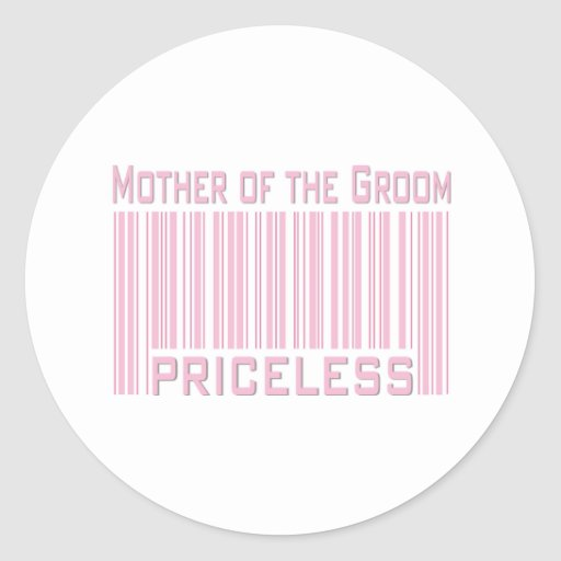 Mother of the Groom Priceless Sticker