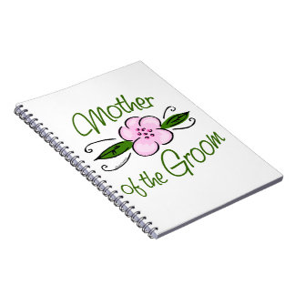 Mother of the Groom Spiral Notebook