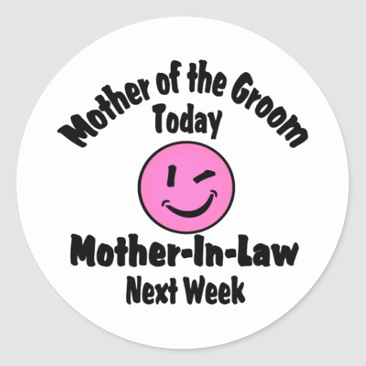 Mother of the Groom Round Sticker