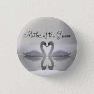 Mother of the Groom ~ Swans in Love Button