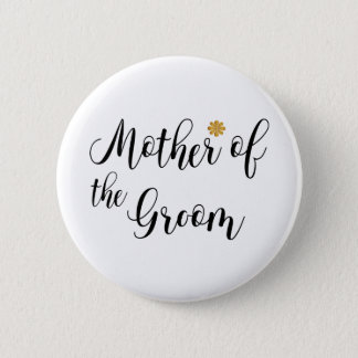 Mother of the Groom, Wedding, Name Tag 6 Cm Round Badge