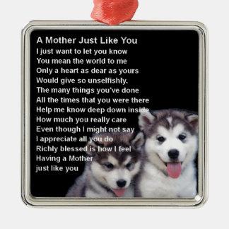 Mother Poem - Husky Dogs Designs Christmas Ornament