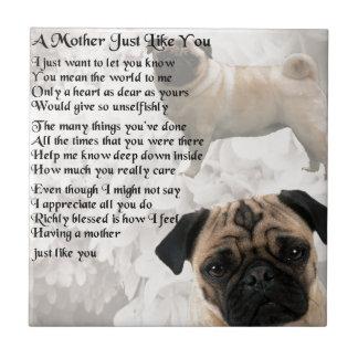Mother Poem  -  Pug Design Tile