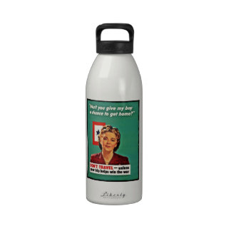 Mother Saying Don't Waste Gasoline Reusable Water Bottles