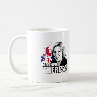 Mother Theresa May - Coffee Mug