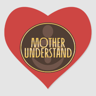 Mother Understand Heart Sticker