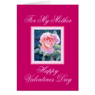 MOTHER VALENTINES DAY Card
